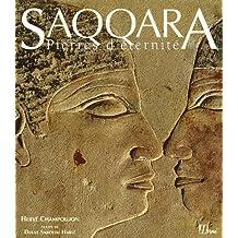 Saqqara: pierres d'éternité