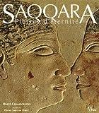 Saqqara : Pierres d'éternité