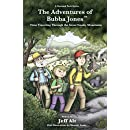 The Adventures of Bubba Jones: Time Traveling Through the Great Smoky Mountains (A National Park Series)