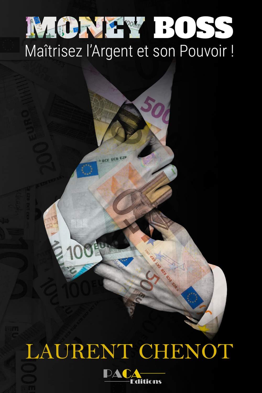 Photo de couverture du livre : Money boss : Maîtrisez l'argent et son pouvoir