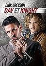 Day et Knight par Greyson
