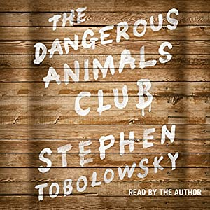 The Dangerous Animals Club Audiobook