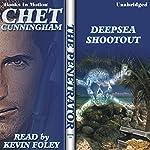Deepsea Shootout: The Penetrator Series, book 16 | Chet Cunningham