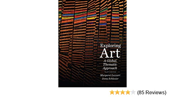 Amazon exploring art a global thematic approach ebook amazon exploring art a global thematic approach ebook margaret lazzari dona schlesier kindle store fandeluxe Image collections