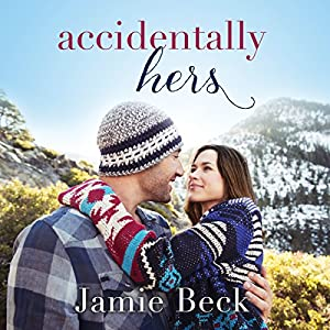 Accidentally Hers Audiobook