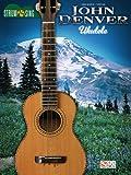 John Denver - Strum and Sing Ukulele, John Denver, 1603783717