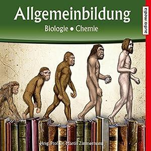 Biologie, Chemie (Reihe Allgemeinbildung) Hörbuch