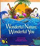 Wonderful Nature, Wonderful You, Karin Ireland, 1883220475