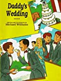 Daddy's Wedding, Michael Willhoite, 1555833500