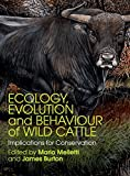 img - for Ecology, Evolution and Behaviour of Wild Cattle: Implications for Conservation book / textbook / text book