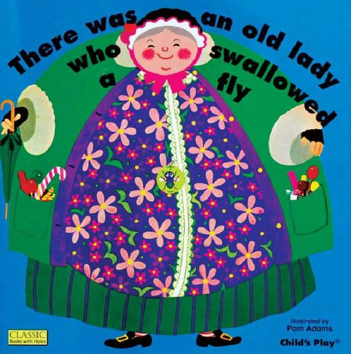 There Was an Old Lady Who Swallowed a Fly (Classic Books wit...