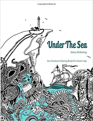 under the sea adult coloring book coloring book for grown ups brandon monaghan mga radana planka 9781517768201 amazoncom books - Coloring Books For Grown Ups