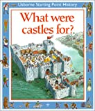 What Were Castles For?, Phil Roxbee-Cox, 0746013418