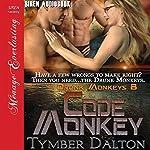 Code Monkey: Drunk Monkeys, Book 8 | Tymber Dalton