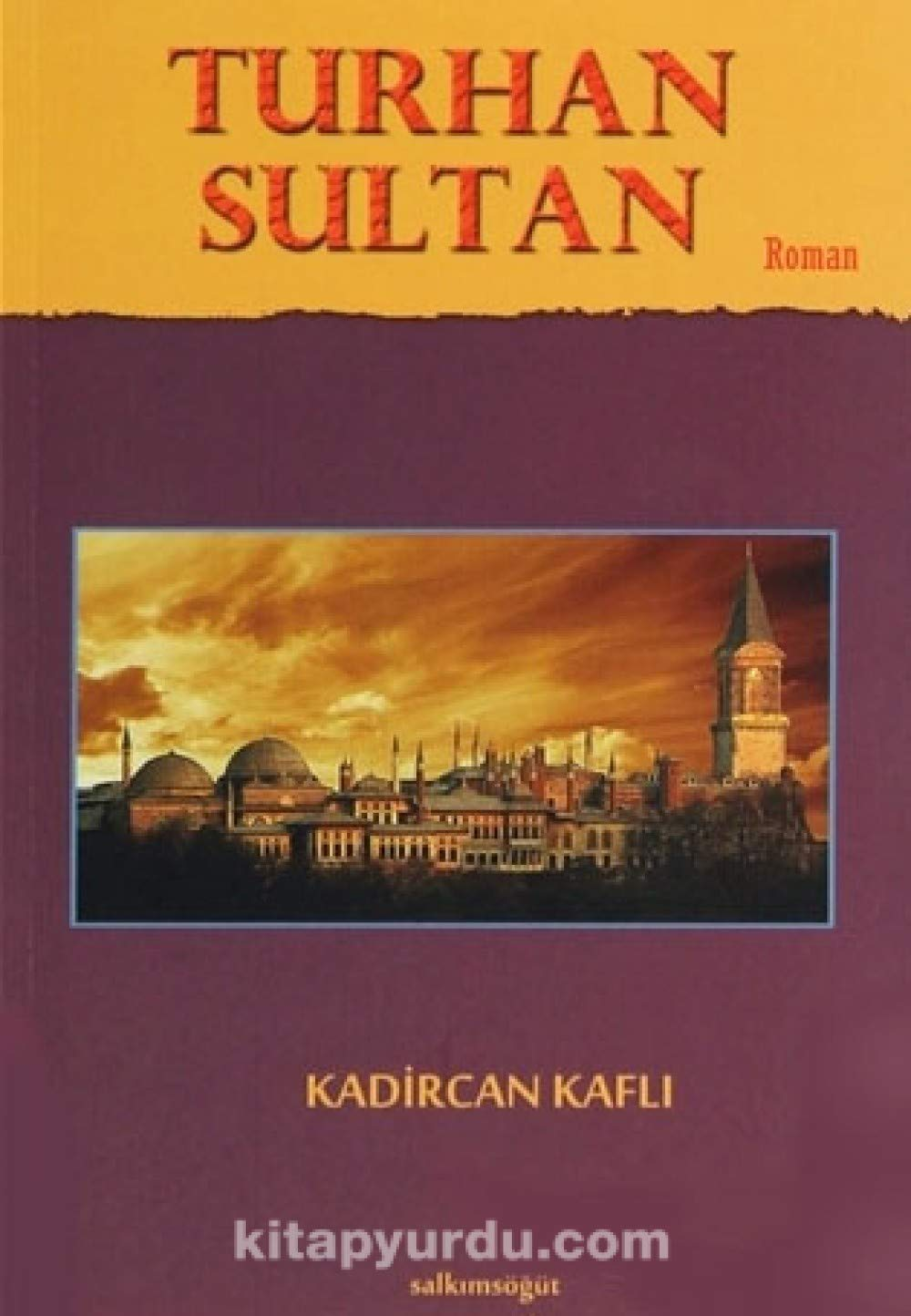 Turhan Sultan: 9786055160210: Amazon com: Books