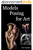 Models Posing for Art (English Edition)