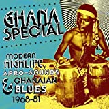 Ghana Special: Modern Highlife, Afro-Sounds and Ghanaian Blue 1968-1981