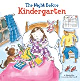 The Night Before Kindergarten, Natasha Wing, 044848255X