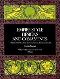 Empire Style Designs and Ornaments, Joseph Beunat, 048622984X