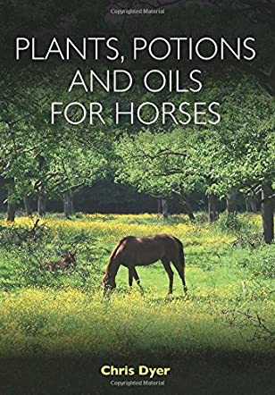 Plants, Potions & Oils For Horses