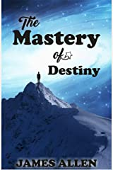 THE MASTERY OF DESTINY Kindle Edition