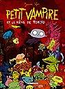 Petit Vampire, Tome 7 : Petit Vampire et le rêve de Tokyo par Sfar