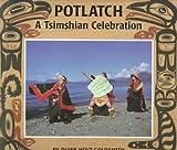 Potlatch, Diane Hoyt-Goldsmith, 0823412903