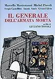The General of the Dead Army ( Il generale dell'armata morte ) ( L'armata ritorna ) [ NON-USA FORMAT, PAL, Reg.0 Import - Italy ]