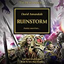Ruinstorm: The Horus Heresy, Book 46 Audiobook by David Annandale Narrated by Jonathan Keeble