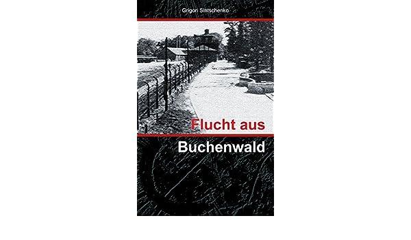 Flucht aus Buchenwald (German Edition)