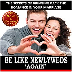 Be Like Newlyweds Again