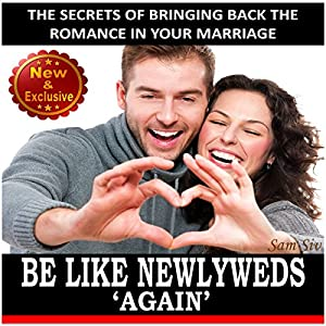 Be Like Newlyweds Again Audiobook
