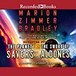 The Planet Savers & The Sword of Aldones | Marion Zimmer Bradley