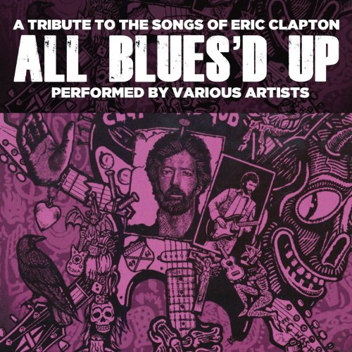 All Blues'd Up: Songs Of Eric ...