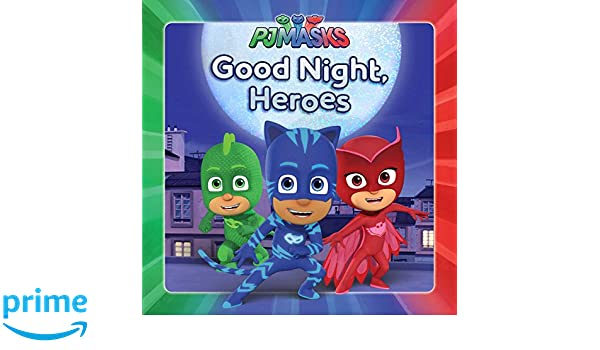 Good Night, Heroes (PJ Masks): Amazon.es: Maggie Testa: Libros en idiomas extranjeros
