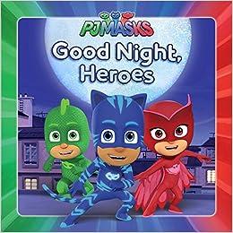 Good Night, Heroes (PJ Masks) : Testa, Maggie: Amazon.es ...