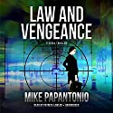 Law and Vengeance: A Legal Thriller Audiobook by Mike Papantonio Narrated by Patrick Lawlor