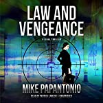 Law and Vengeance: A Legal Thriller | Mike Papantonio