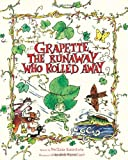Grapette, the Runaway Who Rolled Away, Svetlana Konnikova, 0979175801