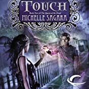 Touch: Queen of the Dead, Book 2 | Michelle Sagara