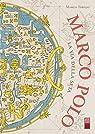 Marco Polo : La Route de la Soie par Tabilio