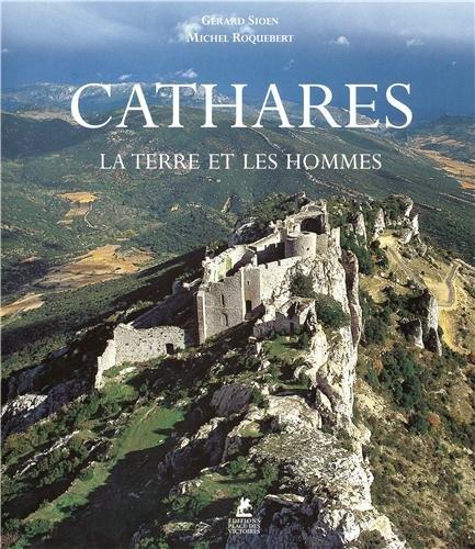 Cathares : La terre et les hommes (Ancien prix éditeur : 45 euros)