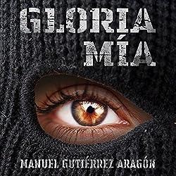 Gloria mía [Gloria Mine]