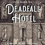 Deadfall Hotel | Steve Rasnic Tem