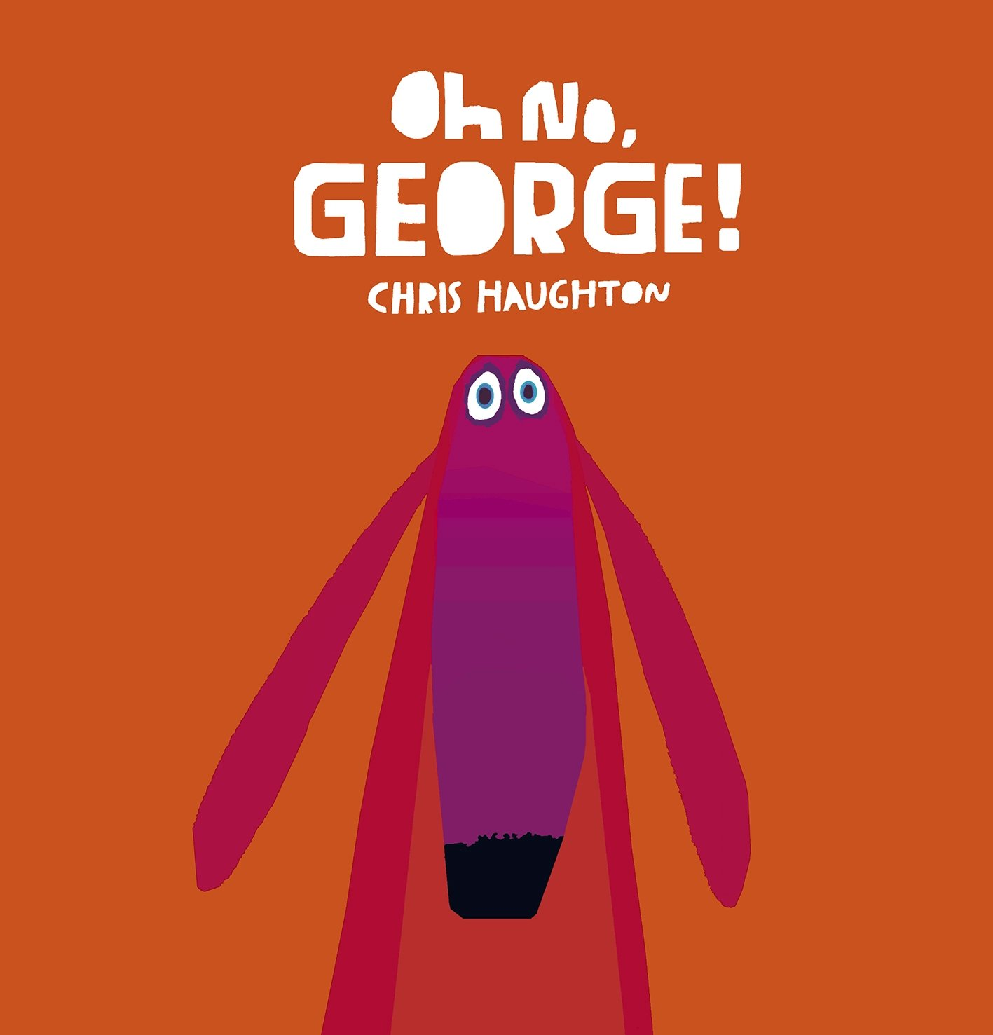 Read Online Oh No, George! pdf epub