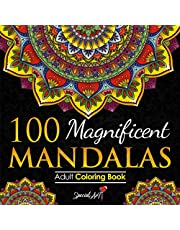100 Magnificent Mandalas: An Adult Coloring Book with more than 100 Wonderful, Beautiful and Relaxing Mandalas for Stress Relief and Relaxation. (Volume 2)