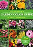 Easy Mix and Match Garden Color Guide to Annuals and Perennials