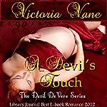 A Devil's Touch: The Devil DeVere | Victoria Vane