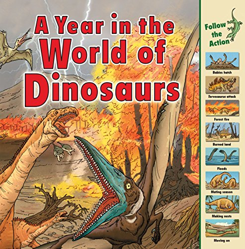 A Year in the World of Dinosaurs (Time Goes)