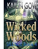 Silence: A Reverse Harem Shifter Romance (Wicked Woods #4) (Wicked Woods Series)